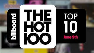 Early Release! Billboard Hot 100 Top 10 June 9th 2018 Countdown   Official
