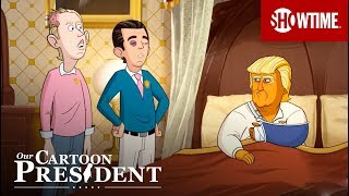'You'll Need More Money' Ep. 7 Official Clip   Our Cartoon President   SHOWTIME