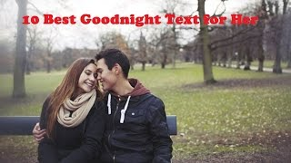 10 Best Goodnight Text for Her Best Good Night Messages