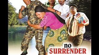 No Surrender 1 - Latest Nollywood Movies