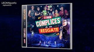 CD O Show: Cúmplices de um Resgate [EXCLUSIVO]