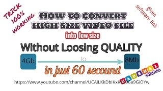 how to reduce full HD video size without losing quality under 60 second