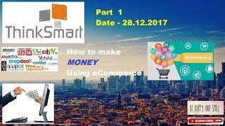 How to make money on Amazon/Flipkart/Ebay