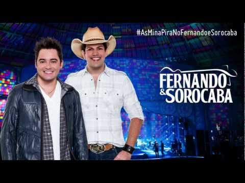 Fernando & Sorocaba - As Mina Pira