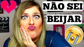 TENHO MEDO DE BEIJAR! :(