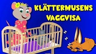 Barnsånger på svenska | Klättermusens vaggvisa |  Vaggvisor på svenska