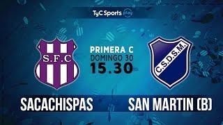Primera C: Sacachispas vs. San Martín (B) | #PrimeraCenTyC