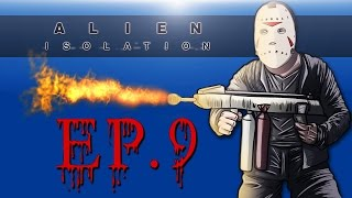 Delirious Plays Alien: Isolation Ep. 9 (Delirious fights back!) Alien goin down!!!!