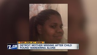 Young mother still missing, days after her one year-old child was found wandering