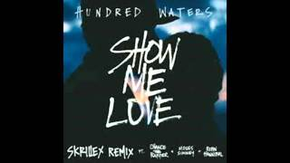 Hundred Waters   Show Me Love Skrillex Remix (Bass Boosted)