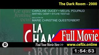 Watch: The Dark Room (2000) Full Movie Online