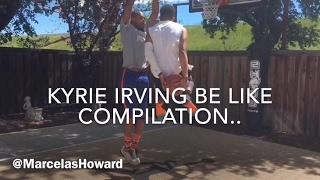 Compilation Of The Best @MarcelasHoward Kyrie Irving Be Like's..
