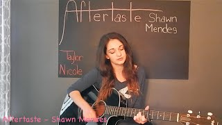 Aftertaste - Cover by Taylor Nicole