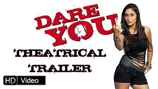 Dare You - Official Trailer - [HD]