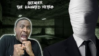 HE'S BAAACK!!  |  Slender: The Haunted Metro REACTION