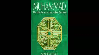 Martin Lings   Muhammad   His Life Based on the Earliest Sources   Audiobook