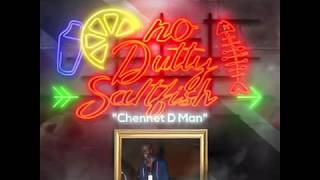 Chennet D Man - No Dutty Saltfish