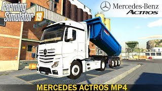 Farming simulator 19 MERCEDES ACTROS MP4 TRUCK