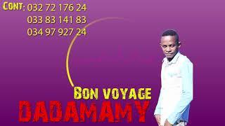 DADAMAMY  Bon voyage ok (CLIP GASY NOUVEAUTE 2018).[gasy News]