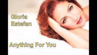 Gloria Estefan  Anything For You With Lyrics