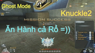 [ Bình Luận CF ] Knuckle 2 - Ghost Mode ✔「Pino.NTK」