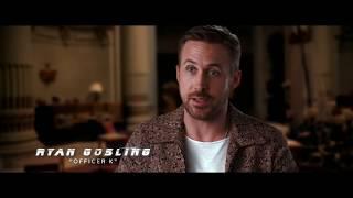 BLADE RUNNER 2049 - Ryan Gosling Featurette