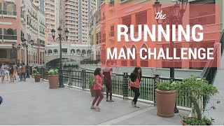 RUNNING MAN CHALLENGE @ VENICE GRAND CANAL MALL