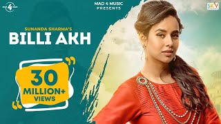 BILLI AKH (Full Video) | SUNANDA SHARMA | Latest Punjabi Songs 2016 || AMAR AUDIO
