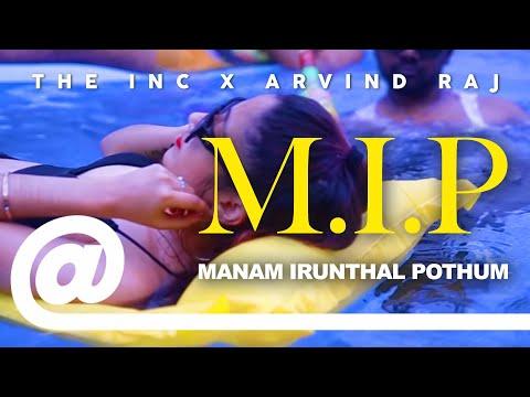 Xxx Mp4 The Inc Manam Irunthal Pothum Feat Arvind Raj PLSTC CO 2019 3gp Sex