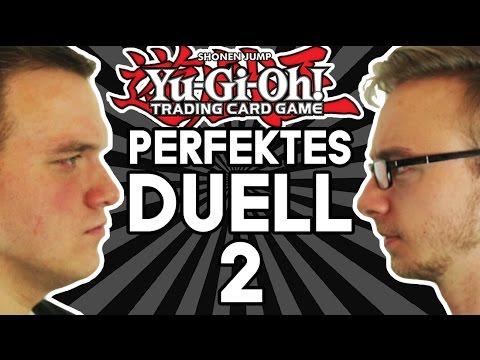 DAS PERFEKTE Yu-Gi-Oh! DUELL  TEIL 2