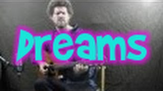 Dreams (Fleetwood Mac) - fingerstyle guitar cover FREE TAB