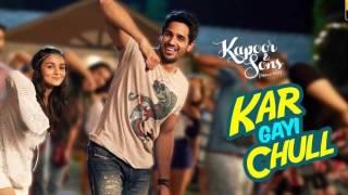 Kar Gayi Chull full song  HD   Kapoor & Sons   Sidharth Malhotra   Alia Bhatt