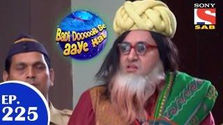 Badi Door Se Aaye Hain - बड़ी दूर से आये है - Episode 225 - 20th April 2015