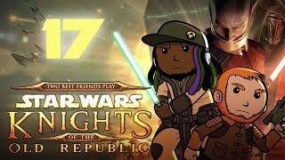 Best Friends Play Star Wars: KOTOR (Part 17)