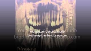 Brotherz Grimm - Breaking Jaws / Run
