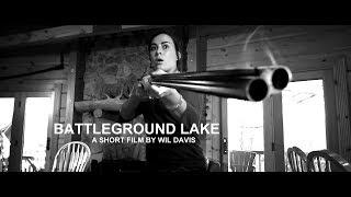 Battleground Lake (2013; HD)