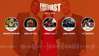 First Things First audio podcast(6.13.18) Cris Carter, Nick Wright, Jenna Wolfe | FIRST THINGS FIRST