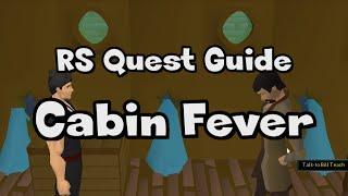 RS: Cabin Fever Guide - RuneScape