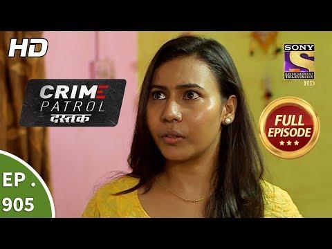 Xxx Mp4 Crime Patrol Dastak Ep 905 Full Episode 12th November 2018 3gp Sex