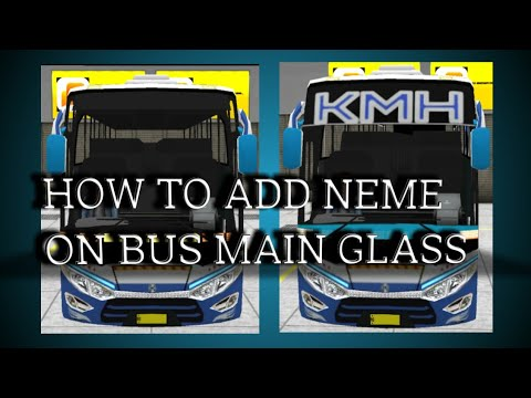 How to add name on bus main grass in bus simulator Indonesia - The