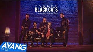 Black Cats - Paasho OFFICIAL VIDEO l بلک کتس - پاشو