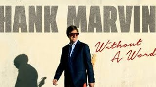Hank Marvin 2017 Interview - NEW album Without A Word - Shadows / Apache / Cliff
