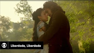 Liberdade, Liberdade: capítulo 35 da novela, quinta, 9 de junho, na Globo