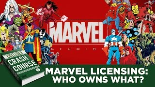 Understanding Marvel Character Licensing: Who Owns What? - Collider Crash Course