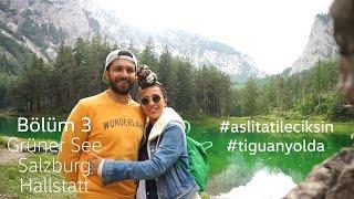 Aslı Tatile Çıksın - #tiguanyolda Avusturya Alpleri