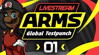 ARMS Gameplay - Global Testpunch Livestream! [#01] [Helix Gameplay???]