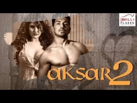 Aksar 2 movie trailer MOST bold scene of Zarine Khan, You must watch this
