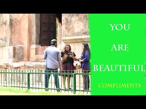 YOU are beautiful (complimenting girls) by saade saati