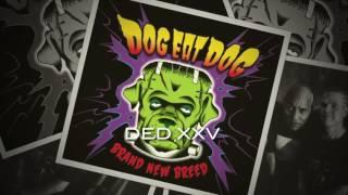 Dog Eat Dog - XXV