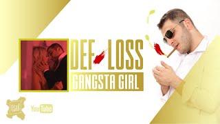 Def Loss - Gangsta Girl (Official Music Video)